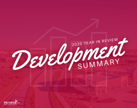 Article image for Prosper, TX Development Summary: 2020 Year in Review  page